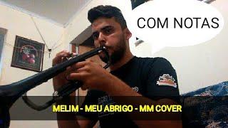 Baixar MEU ABRIGO - MELIM - TROMPETE COVER - COM NOTAS