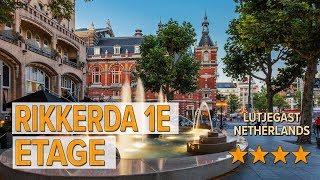 Rikkerda 1e etage hotel review | Hotels in Lutjegast | Netherlands Hotels