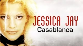 [5.82 MB] Jessica Jay - Casablanca (Lyric Video)