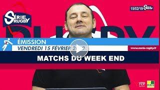 Emission Série Rugby Vendredi 15 Février  2019