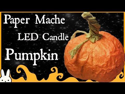 DIY: Pumpkin LED Candle Holder-Paper Mache -Halloween/Fall Decor