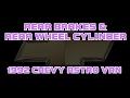 ? 1992 Chevy Astro Van - Rear Brakes - Rear Wheel Cylinder