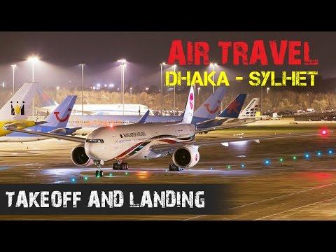 Air Travel - takeoff and landing - Dhaka to Sylhet  (Biman Bangladesh Airlines)