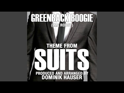 Theme from SUITS-Greenback Boogie (From the Original TV Series Score)