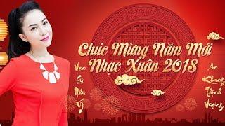HAPPY NEW YEAR 2018 - NHẠC XUÂN MẬU TUẤT SÔI ĐỘNG ĐỈNH CAO NGHE ĐỂ NHỚ NHÀ | AI XA QUÊ NÊN NGHE thumbnail