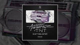 Audiotricz & TNT - Ghettoblaster [HQ Original]