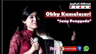 OKKY KUMALASARI - SANG PENGGODA
