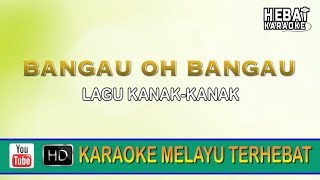 Lagu Kanak-Kanak - Bangau Oh Bangau | Karaoke | Minus One | Tanpa Vocal | Lirik Video HD