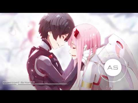 ❋「AS ~ Nightcore」~ By Your Side ~ ❋