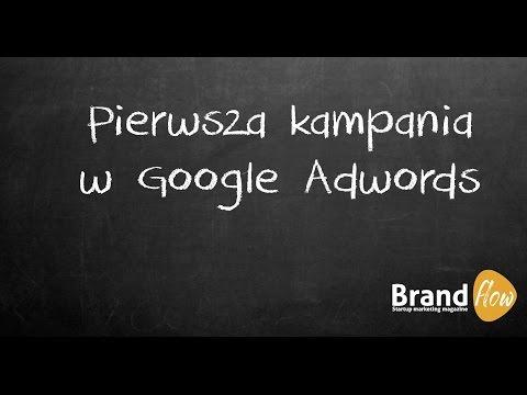 Pierwsza kampania Google Adwords
