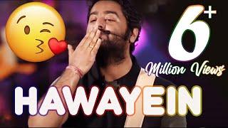 Hawayein Live Arijit Singh
