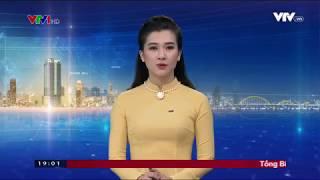 Thời Sự 19h Trên VTV - Ngày 22/01/2018
