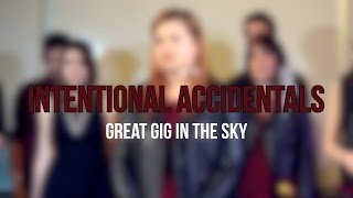 The Great Gig in the Sky (Pink Floyd) - Intentional Accidentals (A Cappella Cover)