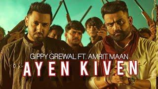 Gambar cover Ayen Kiven   OFFICIAL FULL SONG Gippy Grewal Feat. Amrit maan