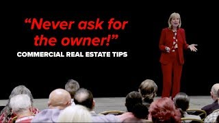 Never Ask for the Owner | Commercial Real Estate Tips