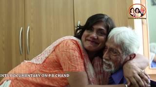 P B Chand  Documentary