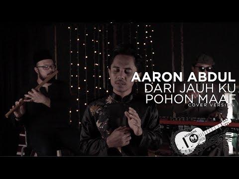 Aaron Abdul - Dari Jauh Ku Pohon Maaf (Raya Cover) | Sudirman