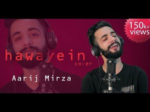 Hawayein | Aarij Mirza | Cover | Arijit Singh | Jab Harry Met Sejal | Shah Rukh Khan | Pritam