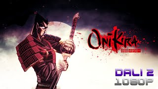 Onikira - Demon Killer PC Gameplay 60fps 1080p