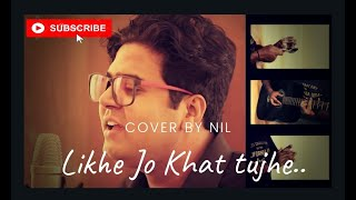 Likhe Jo Khat Tujhe | MD Rafi | Acoustic Cover