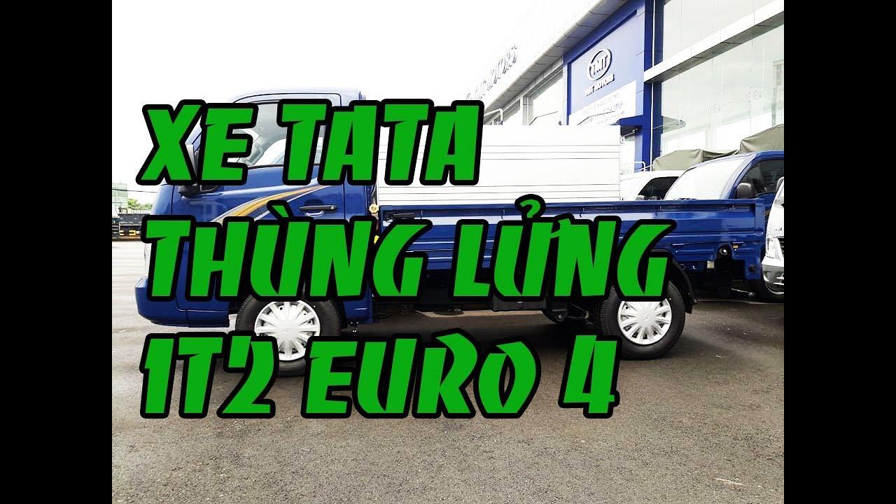 xe tải tata 1t2 euro 4 thùng lửng - YouTube