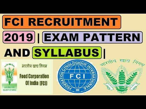 FCI RECRUITMENT 2019   EXAM PATTERN AND SYLLABUS   IN DETAIL
