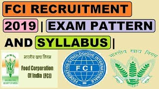FCI RECRUITMENT 2019 | EXAM PATTERN AND SYLLABUS | IN DETAIL
