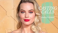 Which Roles Did Margot Robbie Turn Down? | CASTING CALLS