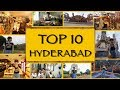 TOP 10 Things To See/Do || Hyderabad