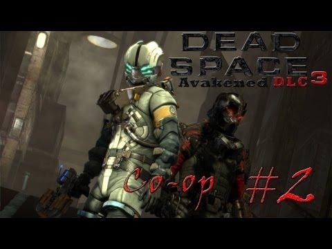 Смотреть прохождение игры [Coop] Dead Space 3 Awakened DLC. Серия 2 - Наперегонки с монстрами.
