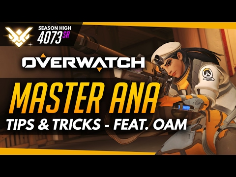 Overwatch | Master Ana - Tips And Tricks (ft OneAmongstMany)