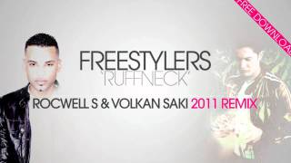 Freestylers - Ruffneck (ROCWELL S & VOLKAN SAKI 2011 remix) (+DOWNLOAD LINK!)