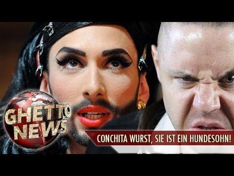 CONCHITA WURST, SIE IST EIN HUNDESOHN! - GHETTO NEWS