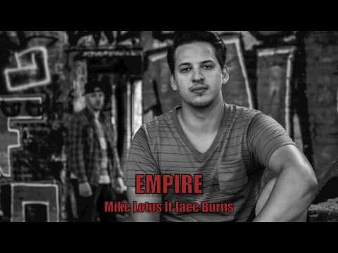 Empire ft Mike Lotus