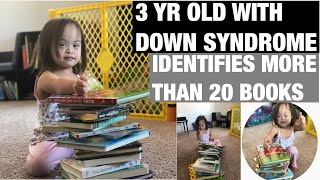 3 Year Old With Down Syndrome Identifies more than 20 books.
