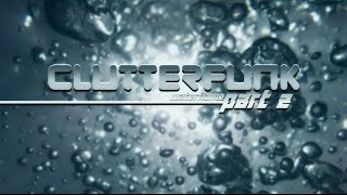 Repeat youtube video Waterflame - Clutterfunk Part 2