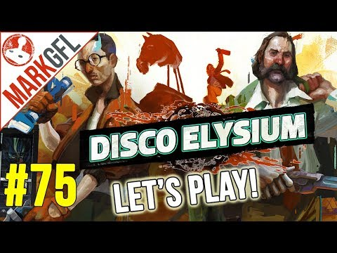 Let's Play Disco Elysium - Chaotic Detective RPG - Part 75