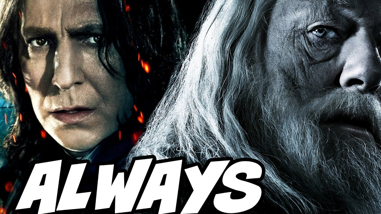Why Dumbledore Said After All This Time To Snape Harry Potter Explained Youtube