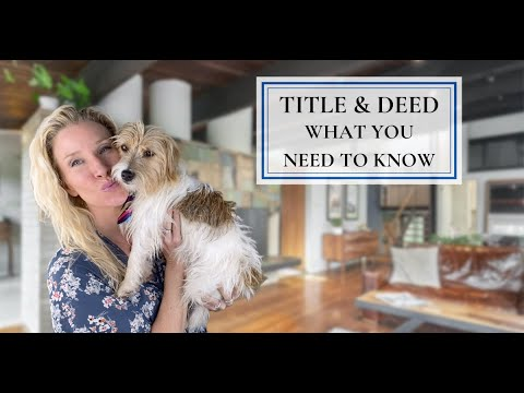 Difference between Deed and Title? 🔑  🏘  💵  📝
