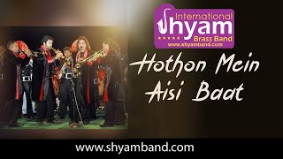 Hoto Me Eshi Baat By International Shyam Brass Band | Must Watch Video