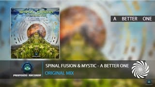 Spinal Fusion & Mystic - A Better One