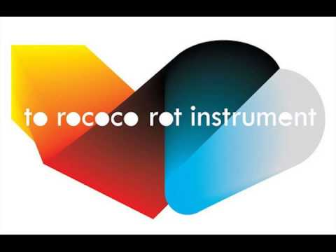 To Rococo Rot - Besides
