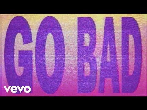 """Blu DeTiger - Go Bad (From The Netflix Film """"He's All That"""" / Lyric Video)"""