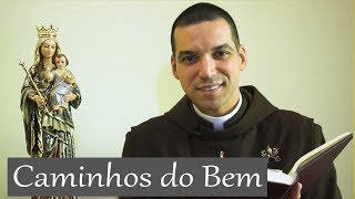 Caminhos do Bem  - Arautos do Evangelho thumbnail