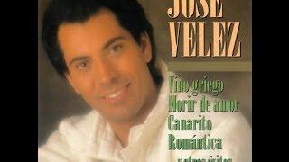 JOSE VELEZ - SOLO LO MEJOR  - 16 SUPER EXITOS.