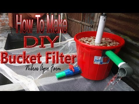 How To Make Diy Bucket Filter