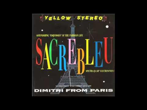 Dimitri From Paris - Sacrebleu (Full Album Vinyl)