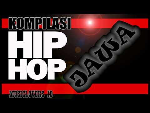 Kompilasi Hip Hop Jawa - Musik Hip Hop