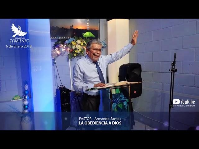 Predica # 53 - LA OBEDIENCIA A DIOS - Pastor Armando Santos