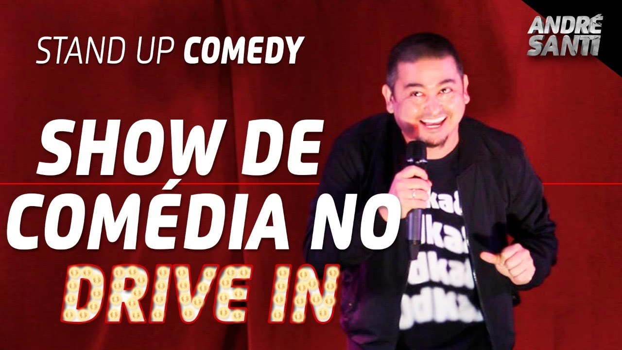 MAIS UM SHOW DE STAND UP NO DRIVE IN | André Santi | Stand Up Comedy